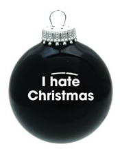 Hate Christmas ball