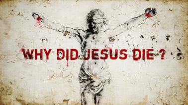 why-did-jesus-die